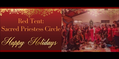 Red Tent: December Sacred Priestess Circle tickets
