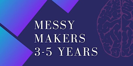 Messy Makers (3-5 year olds) tickets