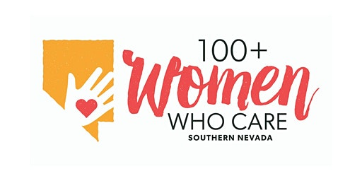 100 Women Who Care, Southern Nevada - Q1 2020 Meeting