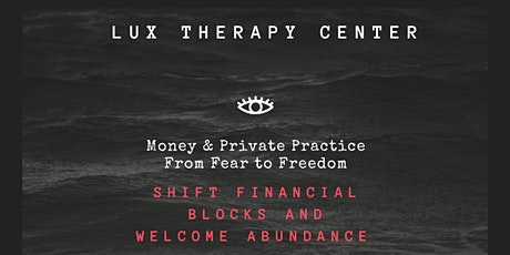 Money and Private Practice :Fear to Freedom tickets