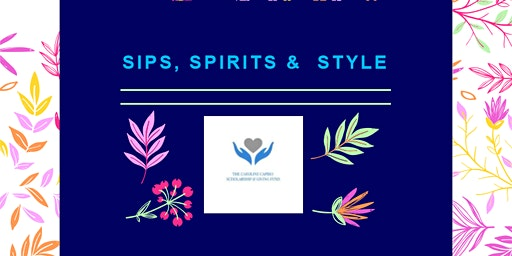 Sips, Spirits & Style