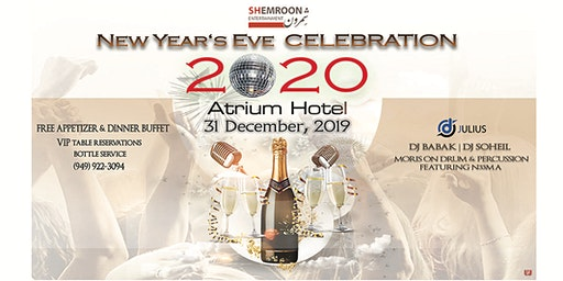 New Year's Eve 2020 Persian Party Atrium  Hotel  in Irvine
