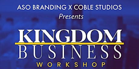 Kingdom Business tickets
