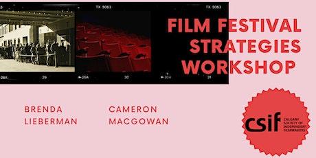 Film Festival Strategies Workshop tickets