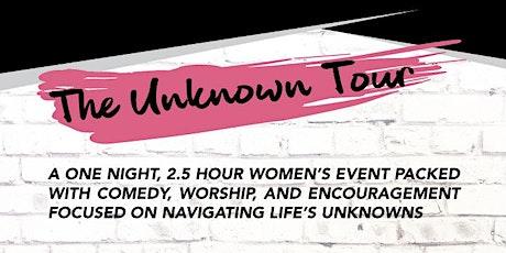 The Unknown Tour 2020 - Lufkin, TX tickets