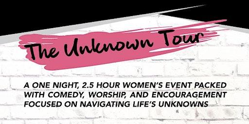 The Unknown Tour 2020 - Lufkin, TX