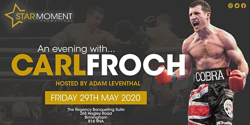 "An Evening with Carl ""The Cobra"" Froch MBE hosted by Adam Leventhal"