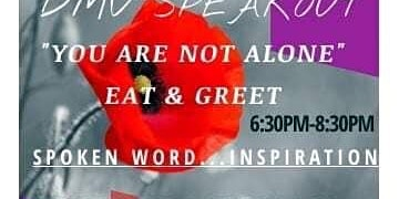 """Dmv Speakout """"You are NOT Alone"""" Eat & Greet"""