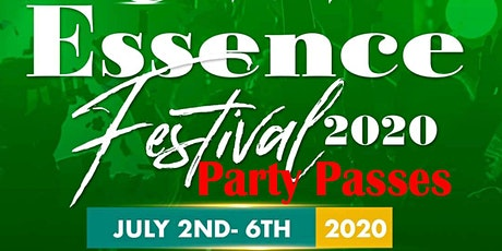 ESSENCE FESTIVAL 2020 PARTY PASSES tickets