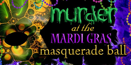 Murder at The Mardi Gras Masquerade Ball