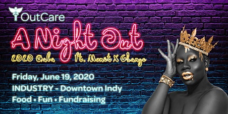 OutCare's 1st Annual Gala: A Night Out tickets