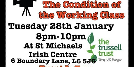 The Condition of the Working Class: Film Night In Aid Of The Trussell Trust tickets