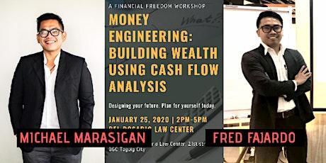 Money Engineering: Building Wealth Using Cash Flow Analysis tickets