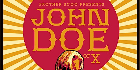 """Brother Scoo Presents: John Doe of """"X"""" w/ Special Guests tickets"""
