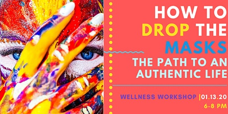 How to Drop the Masks - The Path to an Authentic New Year [workshop] tickets