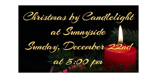 Christmas by Candlelight at Sunnyside