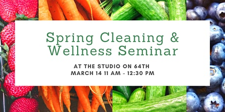 Spring Cleaning & Wellness Seminar tickets