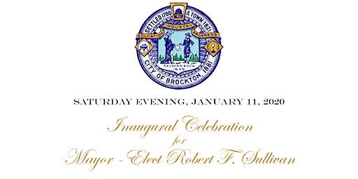 The Inaugural Celebration of Mayor Robert F. Sullivan