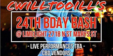 Cwilltooill's 24th Birthday Bash! tickets