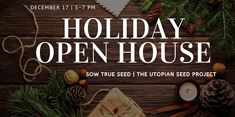 Sow True Seed Holiday Open House tickets