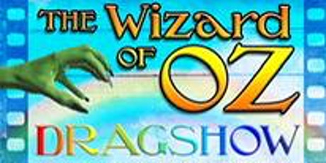 The Wizard of Oz Drag Show at The Pin tickets