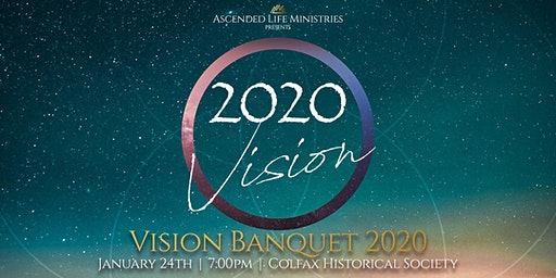Vision Banquet 2020 - Ascended Life Ministries