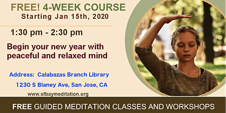 Start your new year with 4 week Meditation course in San Jose , CA tickets