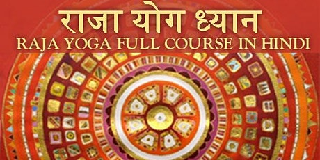 RAJA YOGA FULL COURSE IN HINDI tickets