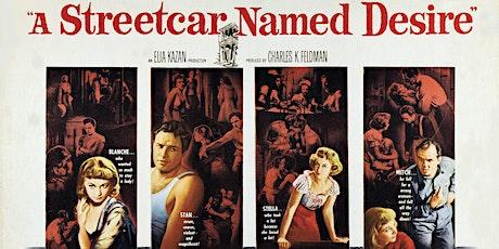 A Streetcar Named Desire (1951): Film Screening - Matinee Tickets