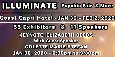 Illuminate 2020 Psychic Fair & More - Keynote Presentations PLUS Weekend Pass with 11 Speakers and 55 Exhibitors tickets