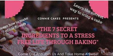 The 7 secret ingredients to a stress free life through Baking  tickets