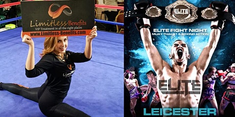 ELITE Muay Thai Boxing with Limitless Benefits Ring Girls Leicester tickets