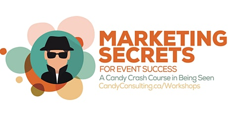 Marketing Secrets for Event Success • A Candy Lunch + Learn  tickets