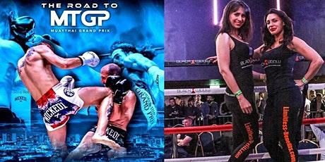 Road to Muay Thai Grandprix with Limitless Benefits Ring Girls Birmingham tickets