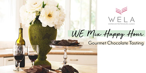 WE Mix Happy Hour: Gourmet Chocolate Tasting