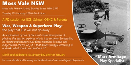 War Weapon & Superhero Play - in Moss Vale NSW tickets