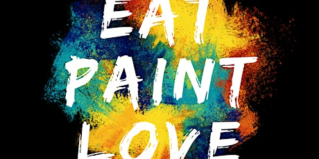 DATE NIGHT: EAT. PAINT. LOVE tickets