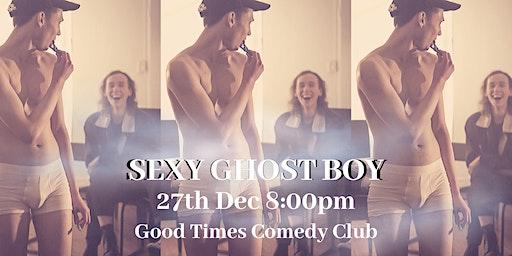 Sexy Ghost Boy