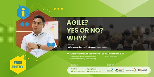 Free Workshop - Agile? Yes or No? Why?