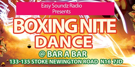 BOXING NITE DANCE tickets