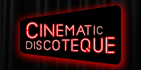 Cinematic Discoteque biglietti