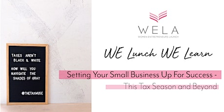 Setting Your Small Business Up For Success – This Tax Season and Beyond tickets