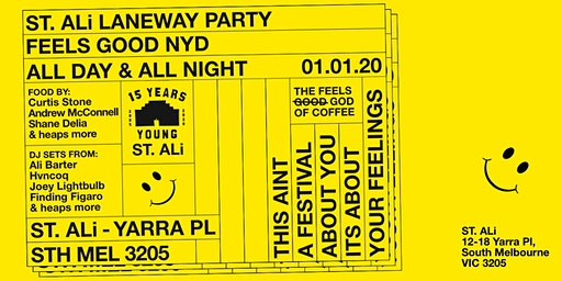 FEELS GOOD NYD LANEWAY PARTY