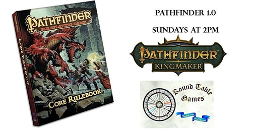 Sunday RPG with DM Candi at Round Table Games: Kingmaker 2020