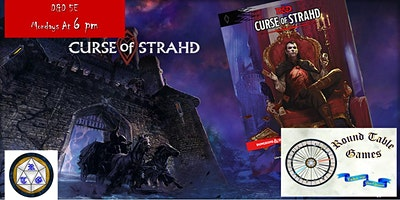 D&D 5E Mondays 2020 Curse of Strahd at Round Table Games