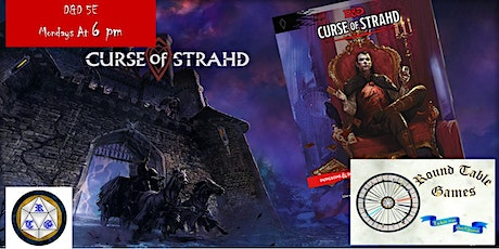 D&D 5E Mondays 2020 Curse of Strahd at Round Table Games tickets