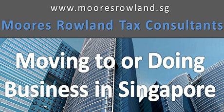 Moving to or Doing Business in Singapore tickets