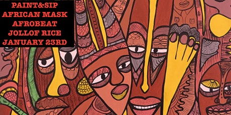PAINT AND SIP An evening of AFRO BEATS,PAINTING, AND NIGERIAN JOLLOF RICE!! tickets