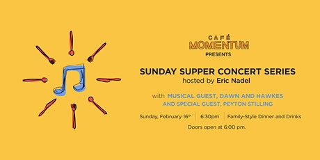 Sunday Supper Concert Series Hosted By Eric Nadel with Dawn and Hawkes tickets