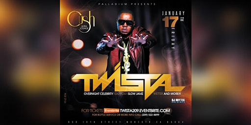 TWISTA live at Palladium Nightclub - Tickets available at the door
